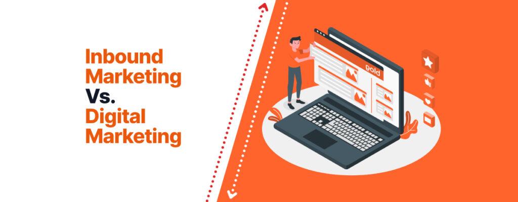 Digital marketing and Inbound marketing